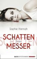 Sophie Hannah: Schattenmesser ★★★★