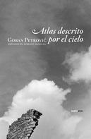 Goran Petrovic: Atlas descrito por el cielo
