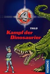 Vier durch die Zeit, 1, Kampf der Dinosaurier