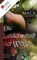 Noelle Mack: Die Leidenschaft der Wölfe ★★★