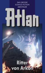 Atlan 8: Ritter von Arkon (Blauband) - Die Zeitabenteuer