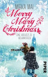 Merry Mary Christmas - Eine Hochzeit zu Weihnachten