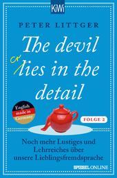 The devil lies in the detail - Folge 2 - Noch mehr Lustiges und Lehrreiches über unsere Lieblingsfremdsprache
