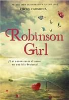 Rocío Carmona: Robinson Girl