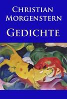 Christian Morgenstern: Gedichte ★★★★