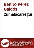 Benito Pérez Galdós: Zumalacárregui