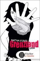 Martina Wildner: Grenzland ★★★★★