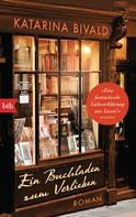 Katarina Bivald: Ein Buchladen zum Verlieben ★★★★