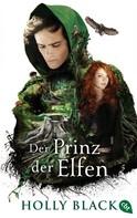 Holly Black: Der Prinz der Elfen ★★★