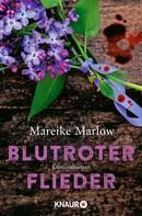 Mareike Marlow: Blutroter Flieder ★★★★