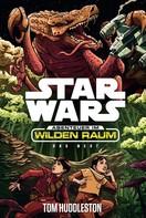 Tom Huddleston: Star Wars: Abenteuer im Wilden Raum - Das Nest
