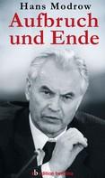 Hans Modrow: Aufbruch und Ende ★★★★