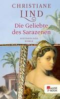 Christiane Lind: Die Geliebte des Sarazenen ★★★★