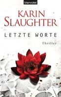 Karin Slaughter: Letzte Worte ★★★★