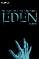 Tony Mochinski: Eden ★★★★