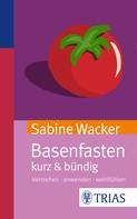 Sabine Wacker: Basenfasten kurz & bündig ★★★★