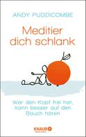 Andy Puddicombe: Meditier dich schlank ★★★★