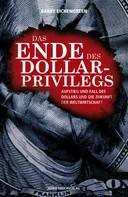 Barry Eichengreen: Das Ende des Dollar-Privilegs ★★★★