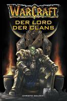 Christie Golden: World of Warcraft: Der Lord der Clans ★★★★