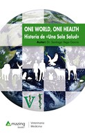Santiago Vega García: One World, One Health