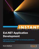 Kevin Sullivan: Instant Ext.NET Application Development