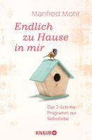Manfred Mohr: Endlich zu Hause in mir ★★★★★