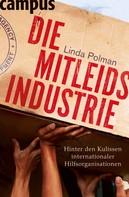 Linda Polman: Die Mitleidsindustrie ★★★★