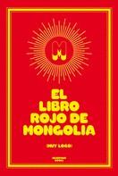 Mongolia: El libro rojo de Mongolia