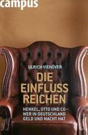 Ulrich Viehöver: Die EinflussReichen ★★★★