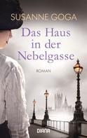 Susanne Goga: Das Haus in der Nebelgasse ★★★★