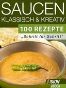 : Saucen - Klassisch & Kreativ