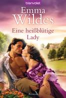 Emma Wildes: Eine heißblütige Lady ★★★★
