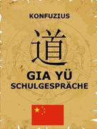 Jazzybee Verlag: Gia Yü - Schulgespräche