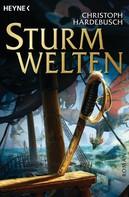 Christoph Hardebusch: Sturmwelten ★★★★