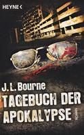 J.L. Bourne: Tagebuch der Apokalypse ★★★★