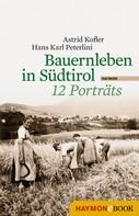 Astrid Kofler: Bauernleben in Südtirol ★★★