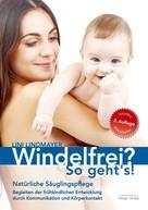 Lini Lindmayer: Windelfrei? So geht's! ★★★