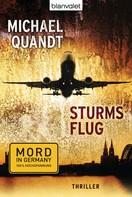 Michael Quandt: Sturms Flug ★★★★