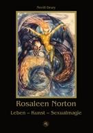 Nevill Drury: Rosaleen Norton