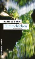 Manfred Bomm: Himmelsfelsen ★★★★