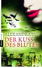 Der Kuss des Blutes - Guardians of Eternity 2 - Roman