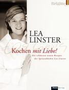Lea Linster: Kochen mit Liebe ★★★★