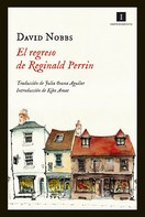 David Nobbs: El regreso de Reginald Perrin