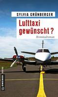 Sylvia Grünberger: Lufttaxi gewünscht? ★★★