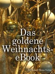 Das goldene Weihnachts-eBook - Weihnachtsgeschichten