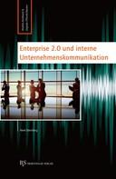René Sternberg: Enterprise 2.0 und interne Unternehmenskommunikation