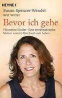 Susan Spencer-Wendel: Bevor ich gehe ★★★★★