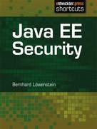 Bernhard Löwenstein: Java EE Security ★★★