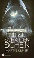 Martin Ulmer: Schattenschein ★★★★