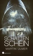 Martin Ulmer: Schattenschein